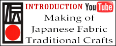 Making of Japanese fabric traditional handicrafts